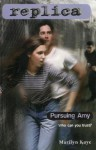 Pursuing Amy (Replica #2) - Marilyn Kaye