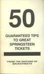 50 guaranteed tips to great Springsteen tickets - Charles R. Cross