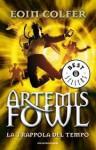 Artemis Fowl 6: La trappola del tempo - Eoin Colfer, Angela Ragusa