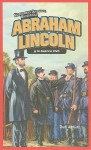 Abraham Lincoln y la Guerra Civil = Abraham Lincoln and the Civil War - Dan Abnett, Dan Abnet