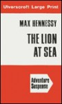 The Lion at Sea - Max Hennessy