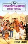 Encyclopedia Brown Solves Them All - Donald J. Sobol