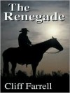 The Renegade - Cliff Farrell
