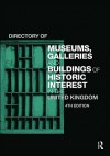 Directory of Museums, Galleries and Buildings of Historic Interest in the United Kingdom - Europa Publications