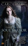 The Soul Mirror - Carol Berg