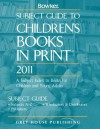 Subject Guide to Childrens Books in Print 2011 - R.R. Bowker