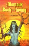 The Montauk Book of the Living (The Montauk Series) - Peter Moon