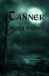 Tanner - Mona Hanna