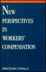 New Perspectives In Workers' Compensation - John F. Burton Jr.