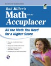 Accuplacer, Bob Miller's Math for the, All the Math You Need for a Higher Score - Bob Miller