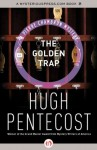 The Golden Trap (The Pierre Chambrun Mysteries) - Hugh Pentecost