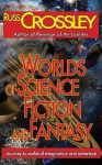 Worlds of Science Fiction and Fantasy - Russ Crossley, Raven Hart