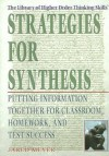 Strategies for Synthesis: Putting Information Together for Classroom, Homework, and Test Success - Jared Meyer