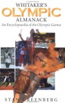 Whitaker's Olympic Almanack: An Encyclopedia of the Olympic Games - Stan Greenberg