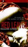 Red Leaves - SIMONS PAULLINA, Sandra Burr