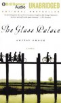 The Glass Palace - Amitav Ghosh, Simon Vance