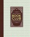 The Ultimate Book Club Organizer: A Planner For Your Reading Group - Chronicle Books
