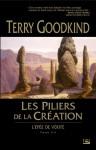 Les piliers de la création (L'Epée de Vérité, #7) - Terry Goodkind, Jean-Claude Mallé