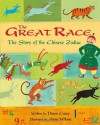 The Great Race: The Story of the Chinese Zodiac - Dawn Casey, Anne Wilson
