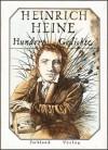 Hundert Gedichte - Heinrich Heine, Walter Lewerenz