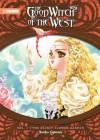 The Good Witch of the West: The Secret Flower Garden - Noriko Ogiwara