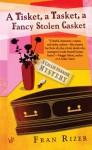 A Tisket, A Tasket, A Fancy Stolen Casket (A Callie Parrish Mystery #1) - Fran Rizer
