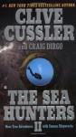 The Sea Hunters II - Clive Cussler, Craig Dirgo