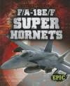 F/A-18E/F Super Hornets - Denny Von Finn
