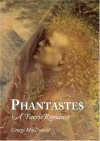 Phantastes - George MacDonald