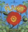 Les Fleurs - Molly Aloian, Bobbie Kalman
