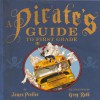 A Pirate's Guide to First Grade (Library) - James Preller, Greg Ruth