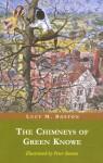 The Chimneys Of Green Knowe - L.M. Boston, Peter Boston