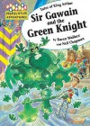 Sir Gawain and the Green Knight. by Karen Wallace and Neil Chapman - Karen Wallace