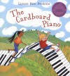 The Cardboard Piano [With DVD] - Lynne Rae Perkins
