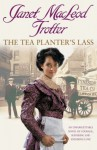 The Tea Planter's Lass - Janet MacLeod Trotter