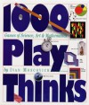 1,000 Playthinks: Puzzles, Paradoxes, Illusions & Games - Ivan Moscovich, Ian Stewart