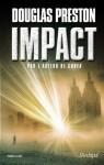 Impact (Suspense) (French Edition) - Douglas Preston