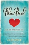 BlessBack®:Thank Those Who Shaped Your Life - Julie Saffrin