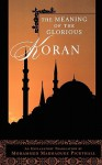The Meaning of the Glorious Koran - Marmaduke W. Pickthall