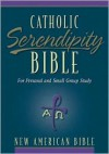 NAB Catholic Serendipity Bible - Anonymous