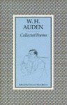 Collected Poems [Of] W. H. Auden - W.H. Auden, Edward Mendelson