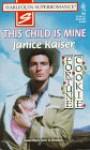 This Child is Mine - Janice Kaiser