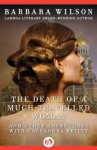 The Death of a Much-Travelled Woman: and Other Adventures with Cassandra Reilly (The Cassandra Reilly Mysteries) - Barbara Wilson