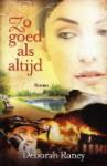 Zo goed als altijd (Hanover Falls #1) - Deborah Raney, Lia van Aken