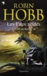 Les Eaux acides - Robin Hobb, Arnaud Mousnier-Lompré