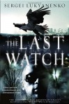 The Last Watch - Sergei Lukyanenko