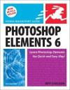 Photoshop Elements 6 for Windows: Visual QuickStart Guide - Jeff Carlson