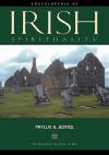 Encyclopedia of Irish Spirituality - Phyllis G. Jestice, Lionel Rothkrug