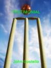 Testimonial (CricketNetFiction) - John Costello