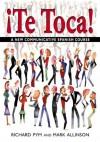 Te Toca: A New Communicative Spanish Course - Mark Allinson